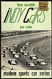 Those Incredible Indy Cars, Jean Calvin, 0871120577