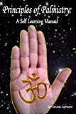 Book cover image for Principles of Palmistry: A Self Learning Manual