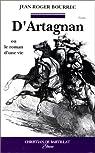 D'Artagnan, ou, Le roman d'une vie par Bourrec