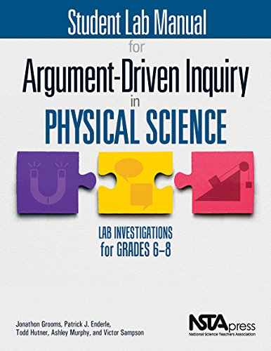 Student Lab Manual for Argument-Driven Inquiry in Physical Science - PB349X4S