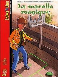 La Marelle magique par Nicolas de Hirsching