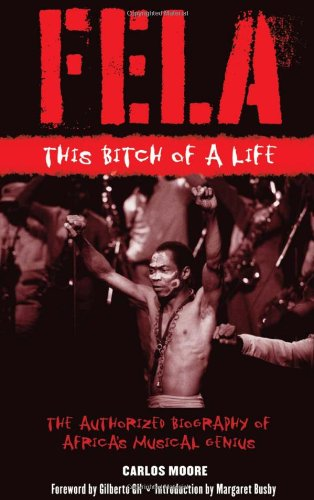 Fela: This Bitch of a Life, Moore, Carlos