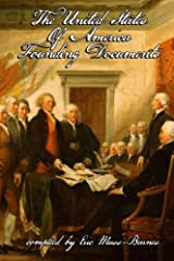 The United States of America Founding Documents Paperback