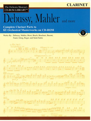 Orchestra Musician's CD-ROM Library Volume 2 Clarinet Debussy Mahler & More