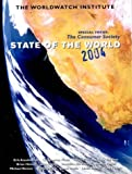 img - for State of the World 2004: A Worldwatch Institute Report on Progress Toward a Sustainable Society book / textbook / text book