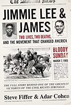 Jimmie Lee & James: Two Lives, Two Deaths, and the Movement that Changed America by [Fiffer, Steve, Cohen, Ardar]
