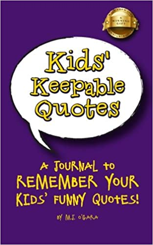 Kids\' Keepable Quotes: New Parents Gift and Keepsake Journal ...