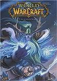 World of Warcraft, Tome 7 : Sur la route de Theramore