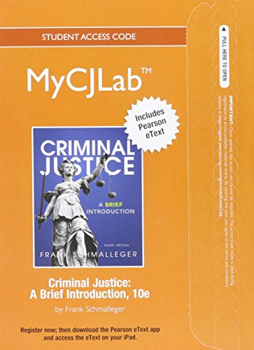NEW MyCJLab with Pearson eText -- Access Card -- for Criminal Justice: A Brief Introduction