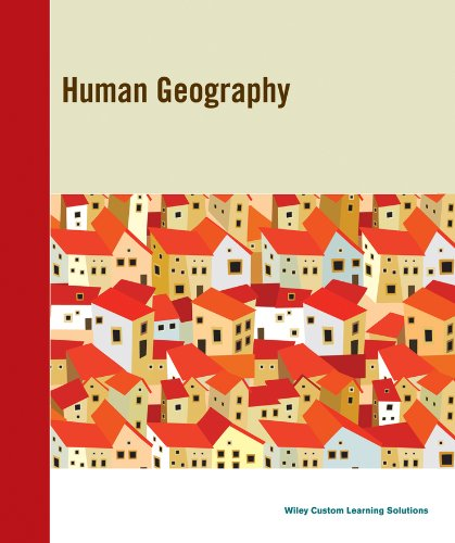 Human Geography, 2e With NGS (Visualizing Series)