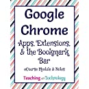 Google Chrome: Apps, Extensions, and the Bookmark Bar: eCourse by Teaching with Technology