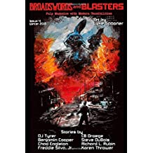 Broadswords and Blasters Issue 4: Pulp Magazine with Modern Sensibilities