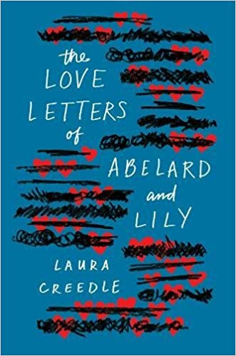 The Love Letters Of Abelard And Lily por Laura Creedle Gratis