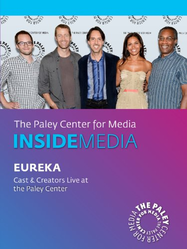 Eureka: Cast & Creators Live at the Paley Center