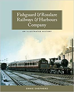 Book Fishguard and Rosslare Railways and Harbours Company: A History