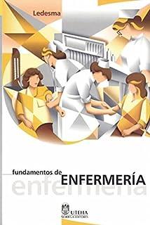 Fundamentos De Enfermeria / Nursing Fundamentals (Spanish Edition)