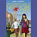 The Shambling Guide to New York City Audiobook by Mur Lafferty Narrated by Mur Lafferty