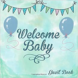 Welcome Baby Guest Book Baby Shower Message Book Memory Keepsake