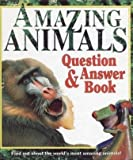img - for Amazing Animals: Question & Answer Book book / textbook / text book