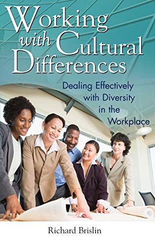 Working with Cultural Differences: Dealing Effectively with Diversity in the Workplace (Contributions in Psychology)