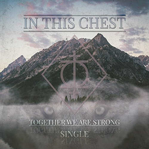 Together We Are Strong [Explicit]