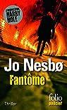 Fantôme (L'inspecteur Harry Hole - Tome 9) par Nesbø