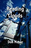Reading Clouds, Don Moser, 1456004875