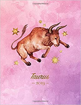 Taurus 2019: Weekly Monthly Zodiac Planner | Motivational Quotes