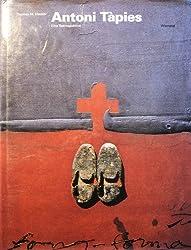 Antoni Tapies: Eine Retrospektive : [vom 19. Juni bis 5. September 1993] (German Edition)