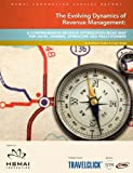 The Evolving Dynamics of Revenue Management: A Comprehensive Revenue Optimization Road Map for Hotel Owners, Operators and Practitioners