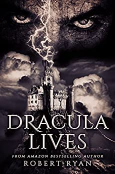 Dracula Lives by [Ryan, Robert]
