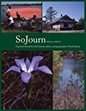 img - for SoJourn 1.2: A journal devoted to the history, culture, and geography of South Jersey book / textbook / text book