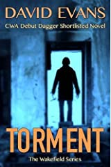 Torment (The Wakefield Series) by David Evans (2016-07-06)