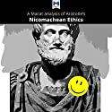 A Macat Analysis of Aristotle's Nicomachean Ethics Audiobook by Giovanni Gellera, Jon W. Thompson Narrated by  Macat.com
