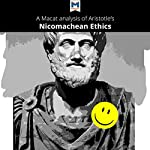 A Macat Analysis of Aristotle's Nicomachean Ethics | Giovanni Gellera,Jon W. Thompson