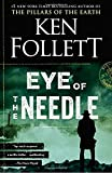 Eye of the Needle: A Novel by  Ken Follett in stock, buy online here