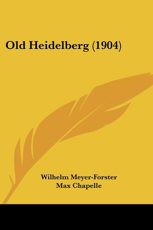 Old Heidelberg (1904) PDF