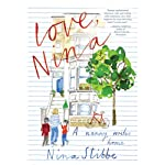 Love, Nina: A Nanny Writes Home | Nina Stibbe