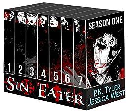 Sin Eater (Complete First Season): Dark Urban Fantasy Serial by [Tyler, P.K., West, Jessica]