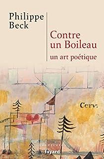 Contre un Boileau: Un art poétique par Beck