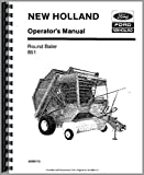 New Holland 851 Round Baler Operators Manual (OEM)