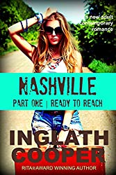 Nashville - Part One - Ready to Reach ( A New Adult Contemporary Romance)