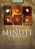 A Minute of Margin: Restoring Balance to Busy Lives - 180 Daily Reflections (Pilgrimage Growth Guide)