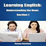Learning English: Understanding the News, Section 1: Inspired By English | Zhanna Hamilton