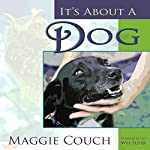 It's About a Dog | Maggie Couch