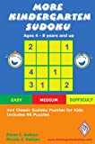 img - for More Kindergarten Sudoku: 4x4 Classic Sudoku Puzzles for Kids book / textbook / text book