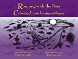 Running with the Bats, Chris Holaves, 097929911X