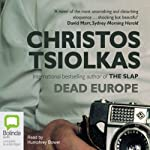 Dead Europe | Christos Tsiolkas