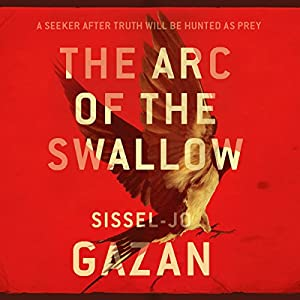 The Arc of the Swallow Audiobook