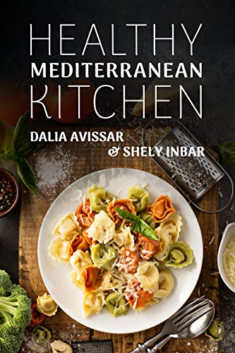 Healthy Mediterranean Kitchen by Dalia Avissar & Others ebook deal